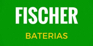 FISCHER-BATERIAS